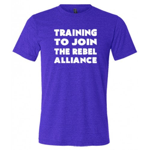 Training To Join The Rebel Alliance Shirt Mens