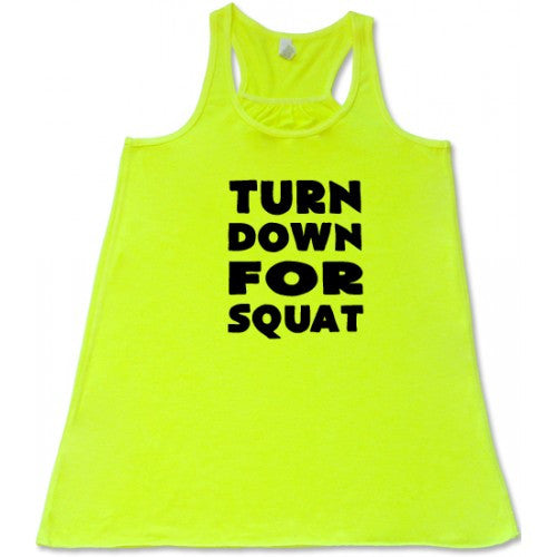 Turn Down For Squat Shirt