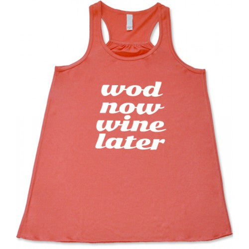 Wod Now Wine Later Shirt