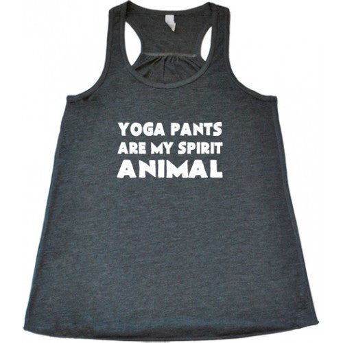 Yoga Pants Are My Spirit Animal Shirt