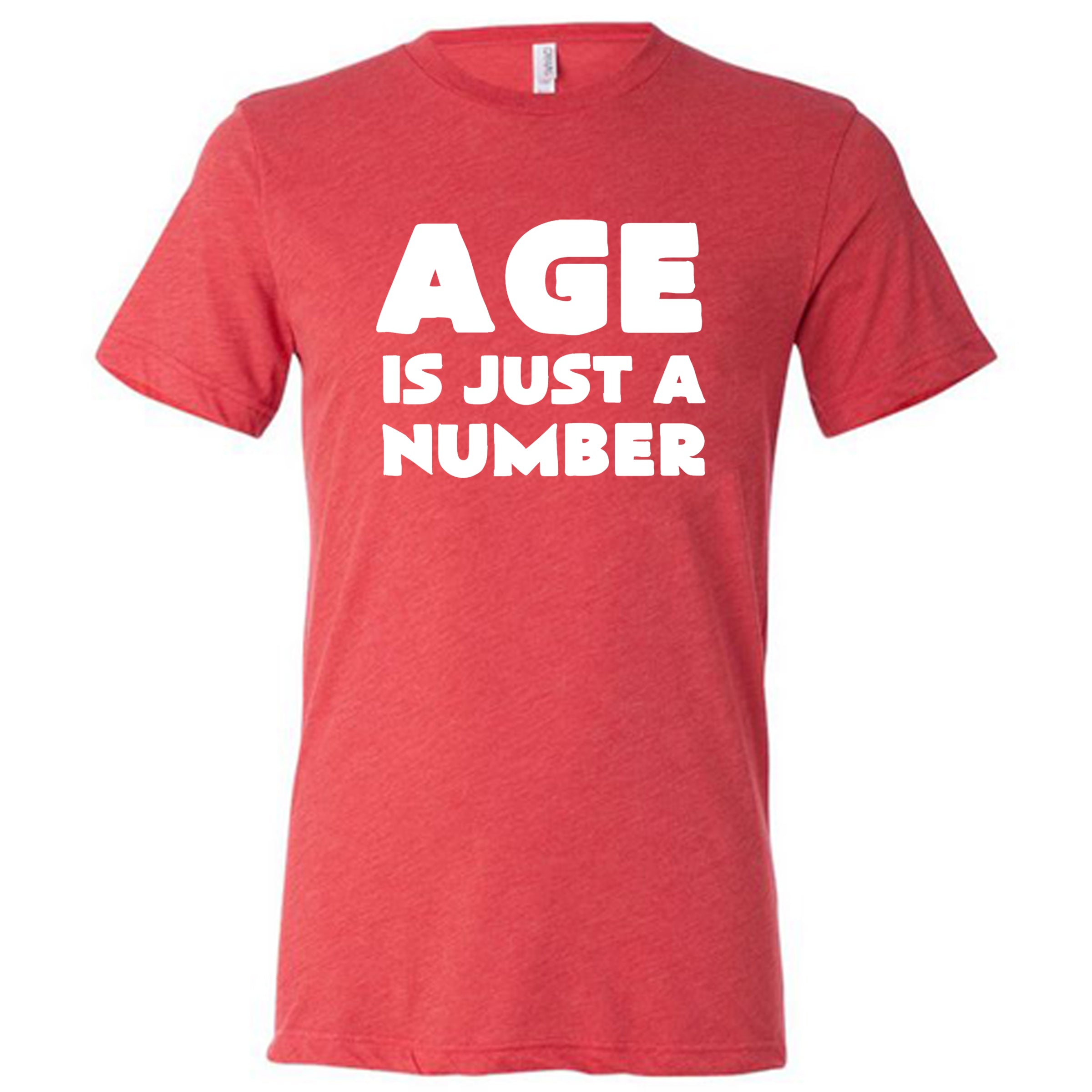 Age Is Just A Number Shirt Mens