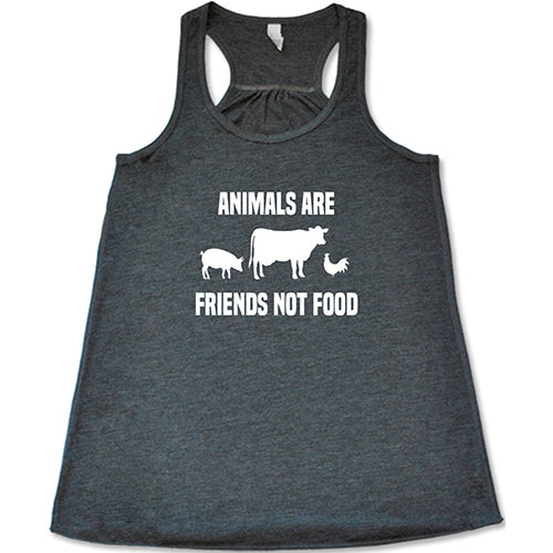 Animals Are Friends Not Food Shirt