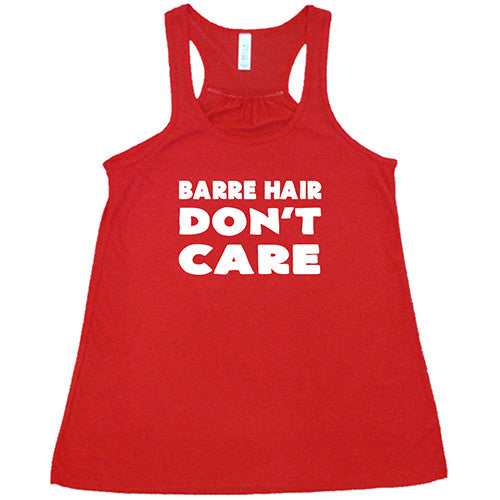 Barre Hair Don't Care Shirt