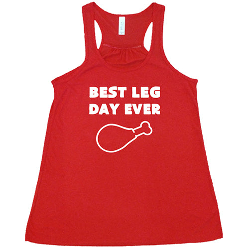 Best Leg Day Ever Shirt