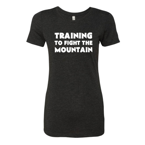 Training To Fight The Mountain Shirt