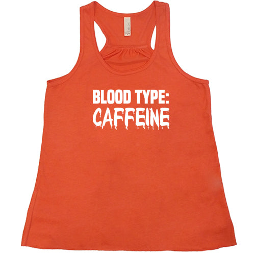 Blood Type: Caffeine Shirt