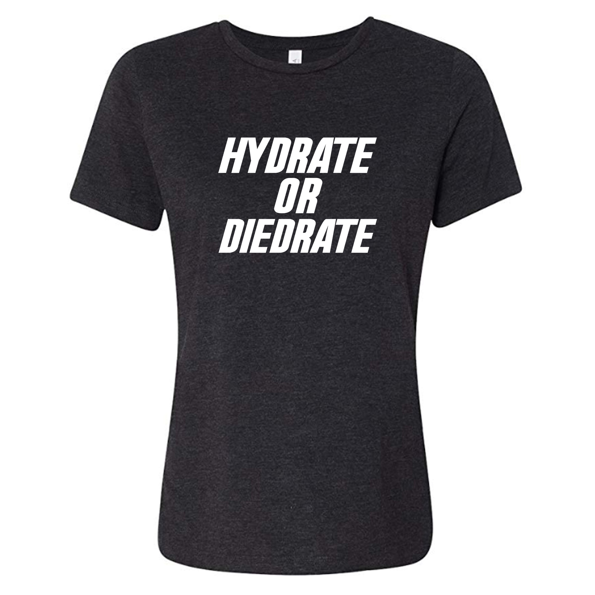 Hydrate Or Diedrate Shirt
