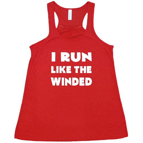 I Run Like The Winded Shirt