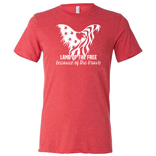 Land Of The Free Because Of The Brave Shirt Mens