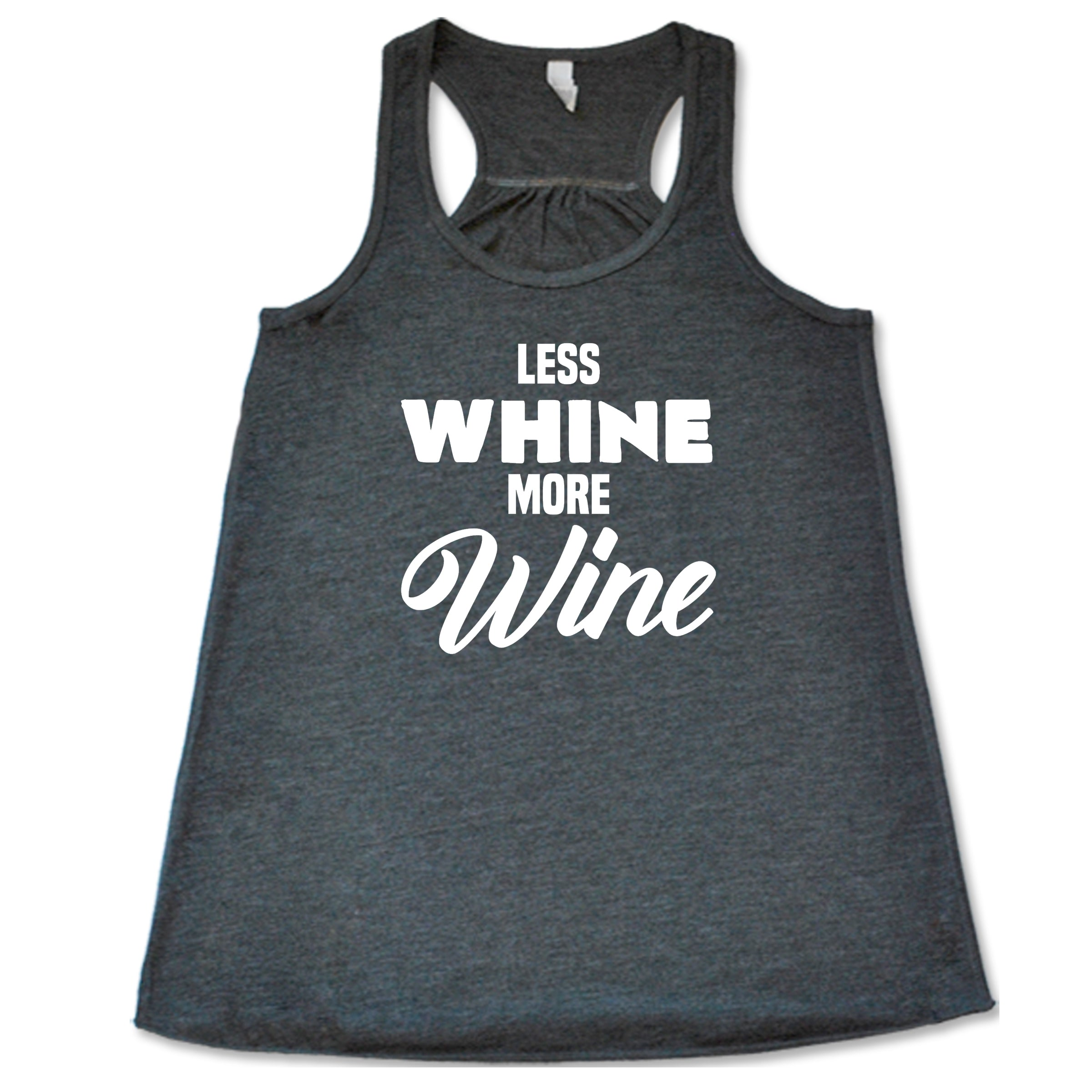Less Whine More Wine Shirt