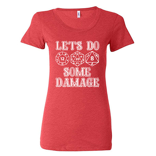 Let's Do Some Damage Shirt