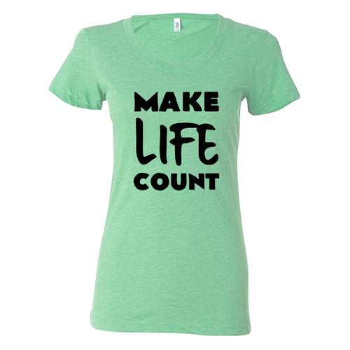 Make Life Count Shirt
