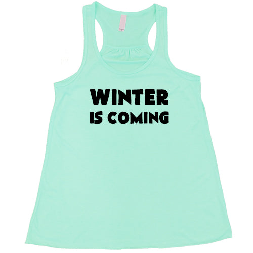 Winter Is Coming Shirt