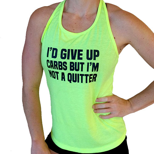 New Style: I'd Give Up Carbs But I'm Not A Quitter Tank