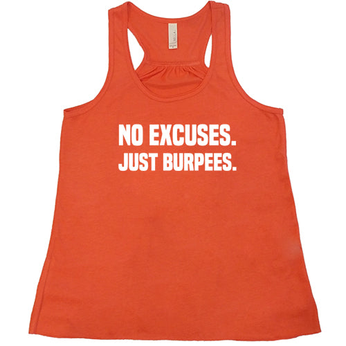 No Excuses Just Burpees Shirt