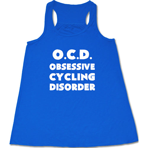 Obsessive Cycling Disorder Shirt