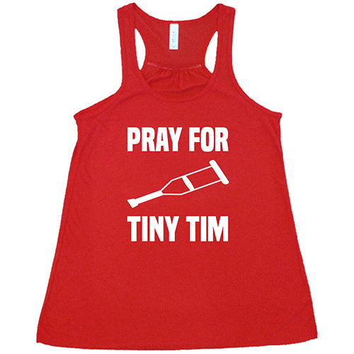 Pray For Tiny Tim Shirt