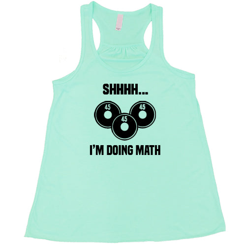 Shhhh... I'm Doing Math Shirt