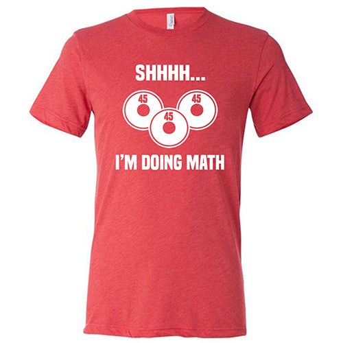 Shhhh... I'm Doing Math Shirt Mens