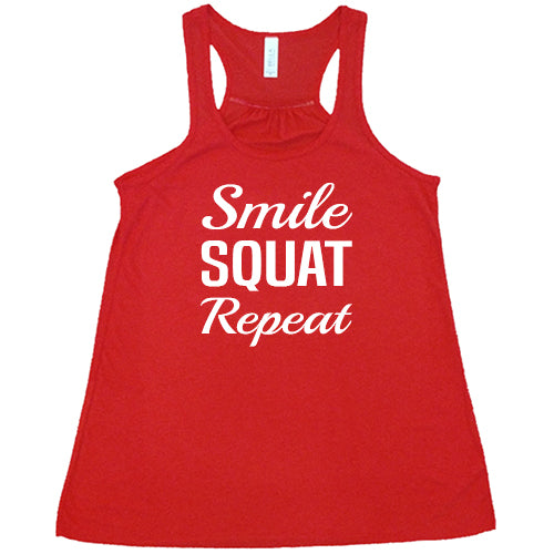 Smile Squat Repeat Shirt