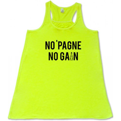 No 'Pagne No Gain Shirt