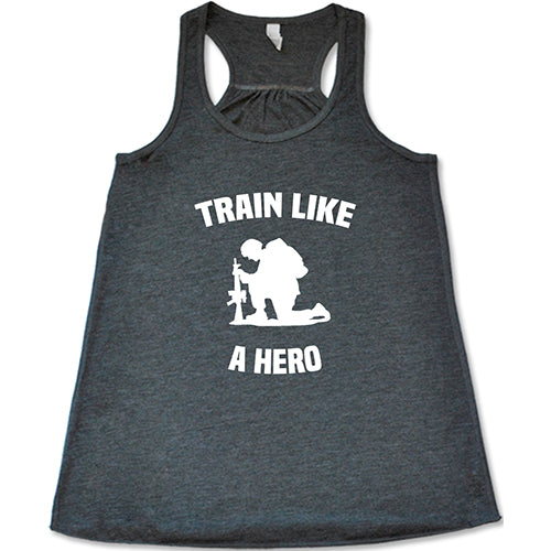 Train Like A Hero Shirt