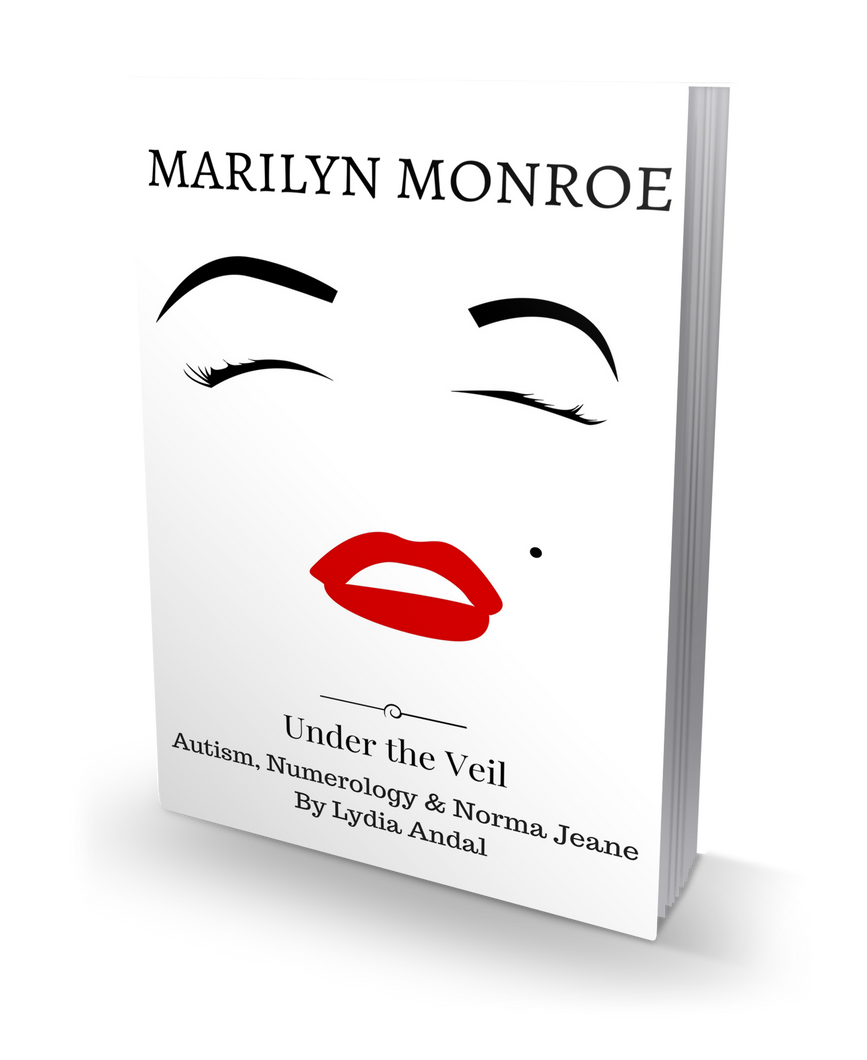 Marilyn Monroe, Under the Veil; Autism, Numerology & Norma Jeane PAPERBACK PRINT EDITION (STANDARD COPY)