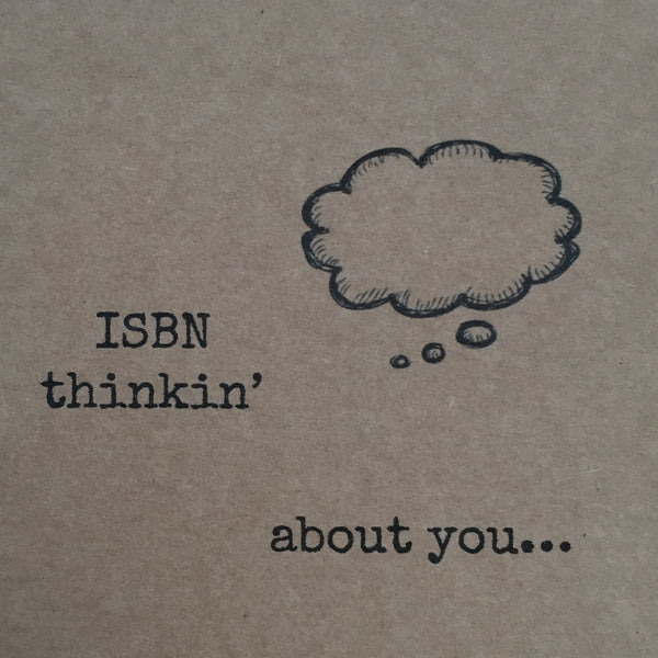 'ISBN thinkin' about you' card