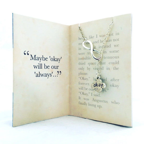 The Fault In our Stars Necklace - Okay