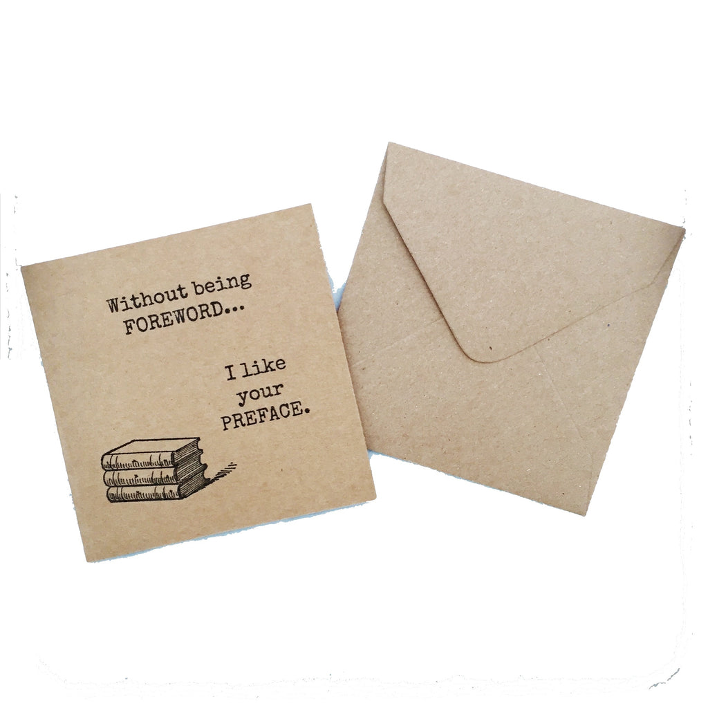 'I like your preface' card