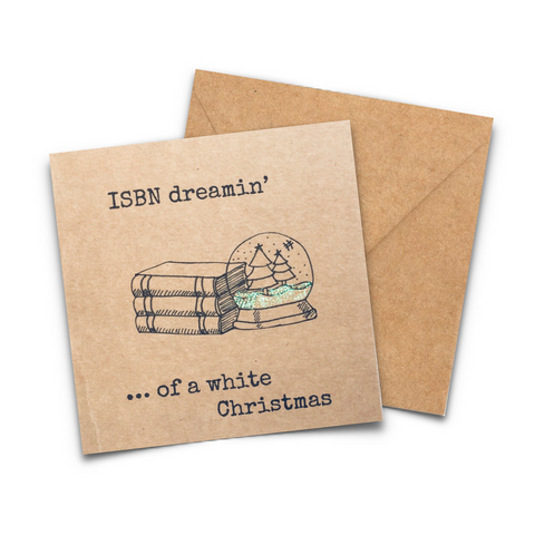 ISBN Dreaming of a White Christmas. Bookish Christmas card printed on 250gsm Kraft card.