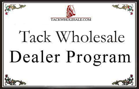 Dealer Program - Tack Wholesale