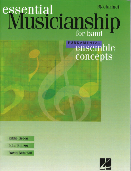 Essential Musicianship for Band Fundamental Ensemble Concepts - Clarinet