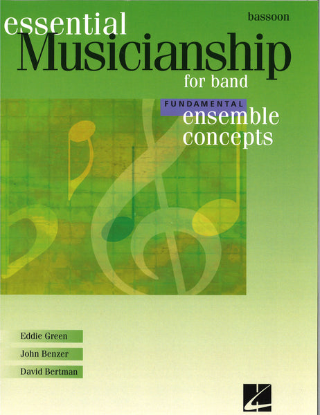 Essential Musicianship for Band Fundamental Ensemble Concepts - Bassoon