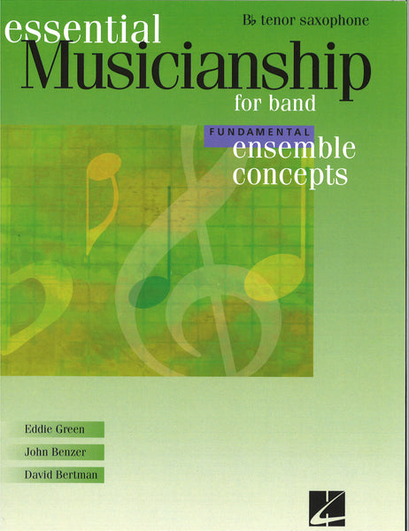 Essential Musicianship for Band Fundamental Ensemble Concepts - Tenor Saxophone
