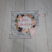 READY TO SHIP - Designer Minky Taggie - Hello Beautiful