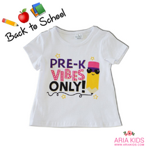 Pre K Vibes Only Shirt (Unisex) - ARIA KIDS