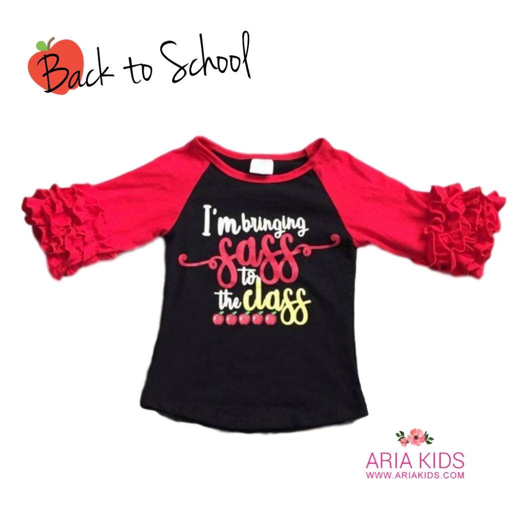 I'm Bringing Sass to the Class Raglan Shiirt - ARIA KIDS
