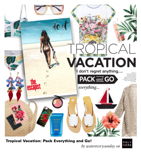 Tropical Vacation: Pack Everything and Go!