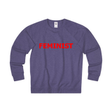 FEMINIST French Terry Crew Sweatshirts - 7 Colors