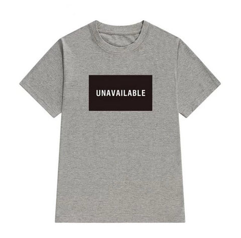 Unavailable Statement T-Shirts