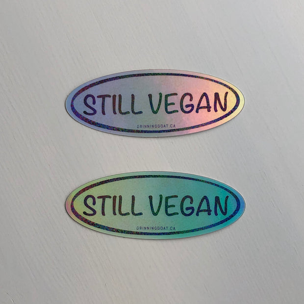 Still Vegan Holographic Sticker