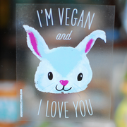 I'm Vegan and I Love You Window Cling - The Grinning Goat