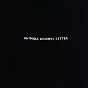 Animals Deserve Better Unisex Tee - Black - The Grinning Goat