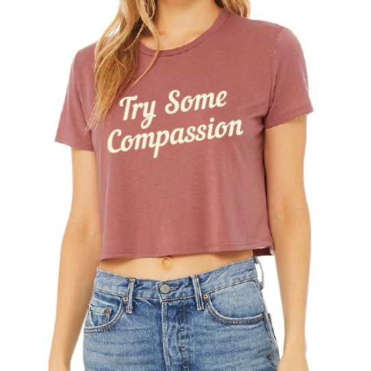 Try Some Compassion Crop