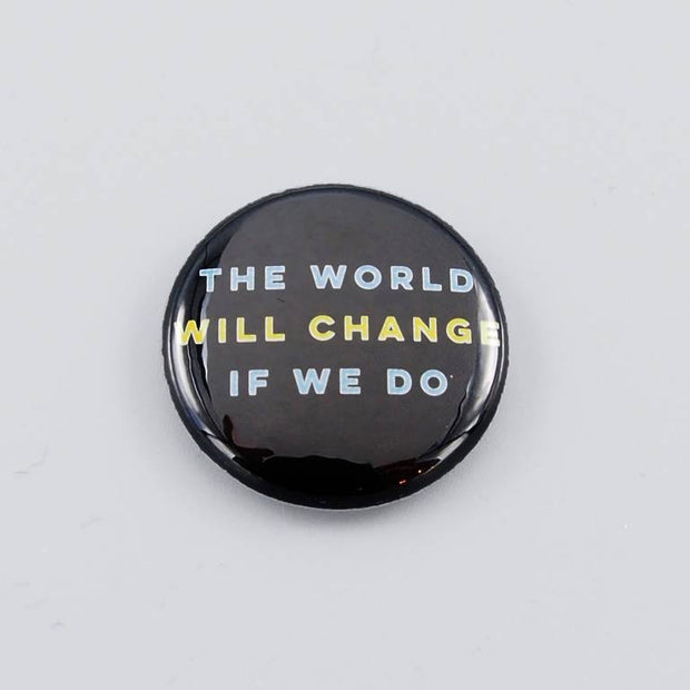 World Will Change Button