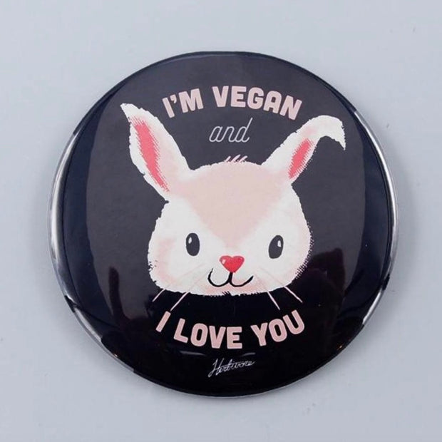 "I'm Vegan and I Love You 3"" Button"