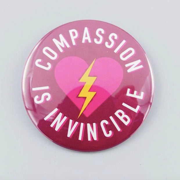 "Compassion is Invincible 3"" Button - The Grinning Goat"