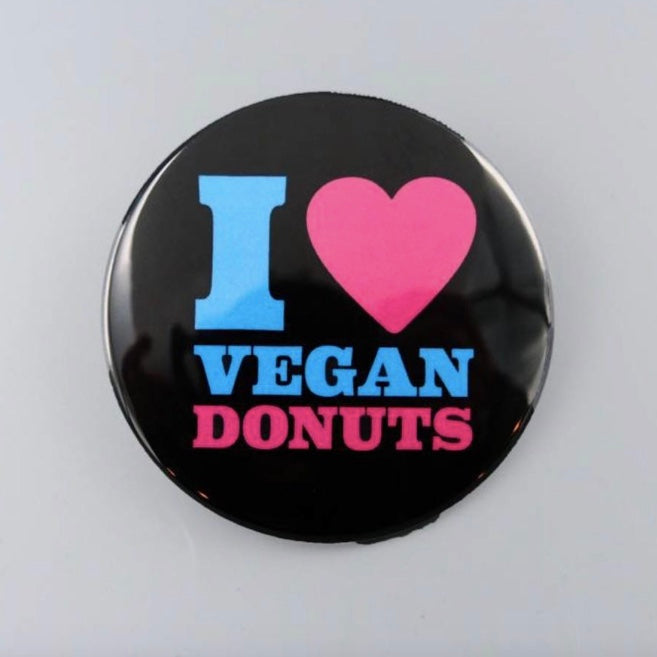 I Love Vegan Donuts Button - The Grinning Goat