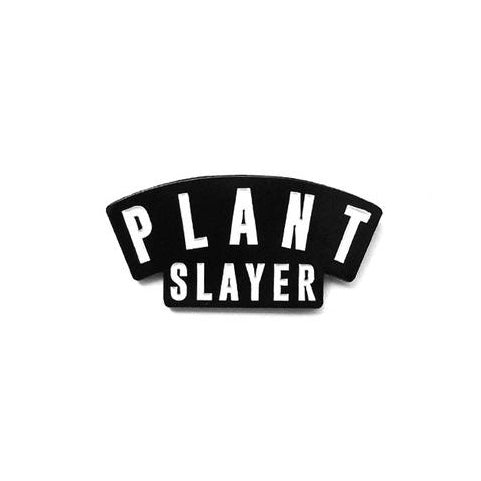 Plant Slayer Pin - The Grinning Goat